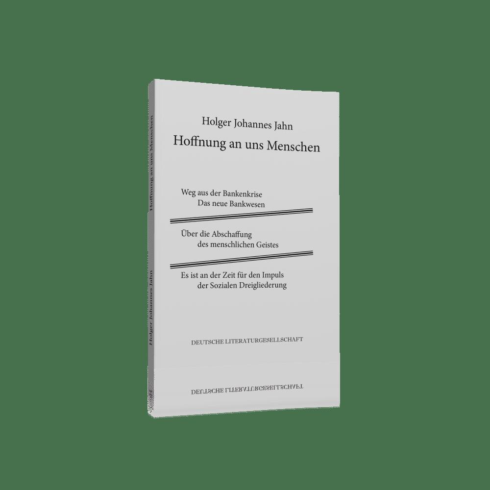 Deutsche Literaturgesellschaft Holger Johannes Jahn